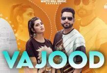 Vajood Latest Song Lyrics in Hindi